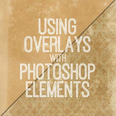 using_overlays_graphicsfairy