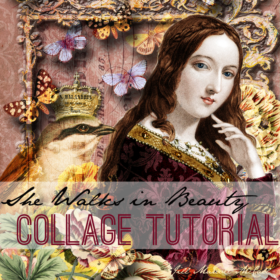 She walks in Beauty - Collage Tutorial by Jill Marcot-McCall for The Graphics Fairy Premium Membership