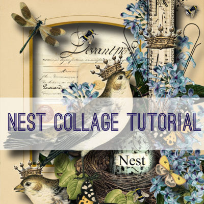 Nest – Collage Tutorial