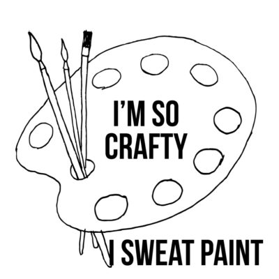 thumbnail of craft_saying_sweat_paint_graphicsfairy